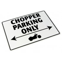 Sign Chopper Parking Only